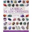 Biblia de los cristales vol.1