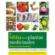 La biblia de las plantas medicinales